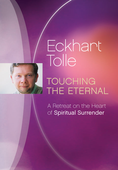Touching the Eternal