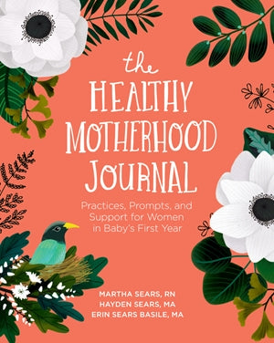 The Healthy Motherhood Journal