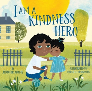 I Am a Kindness Hero