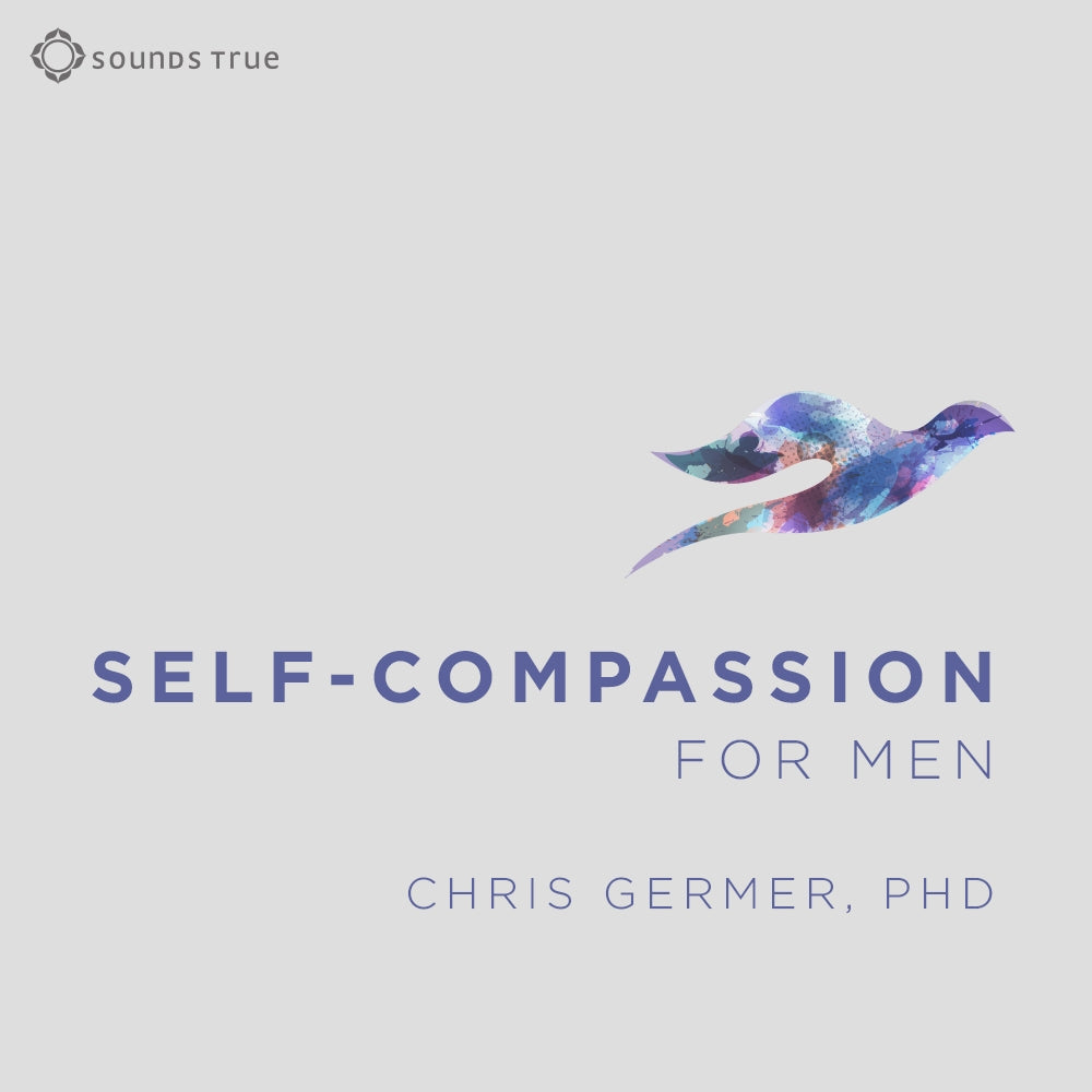 Self-Compassion for Men