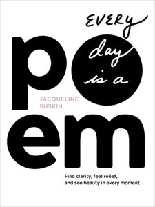 Every Day Is a Poem