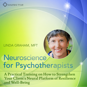 Neuroscience for Psychotherapists - CE Credits