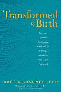 Transformed by Birth