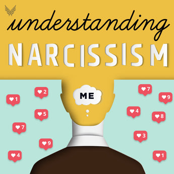 Understanding Narcissism Summit - CE Credits