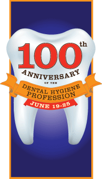 Celebrating a Century of the Dental Hygiene Profession