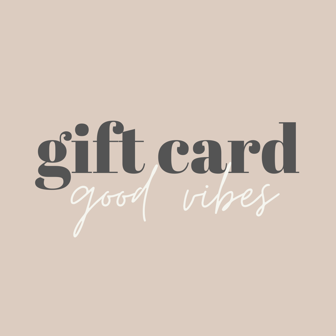 Good Vibes Gift Card