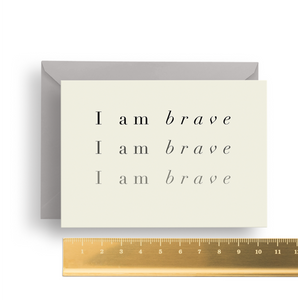 'I am Brave' Affirmation Card
