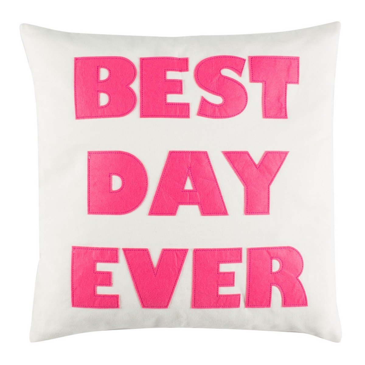 Best Day Ever Pillow.