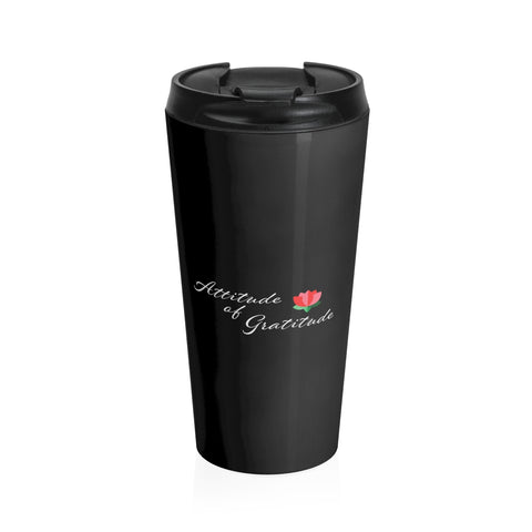 Attitude Of Gratitude - Flower Stainless Steel Travel Mug