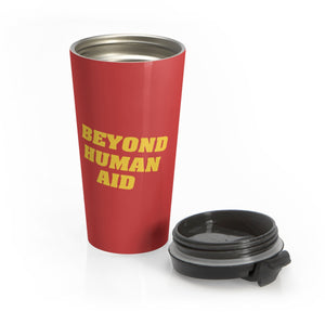 Beyond Human Aid Stainless Steel Travel Mug