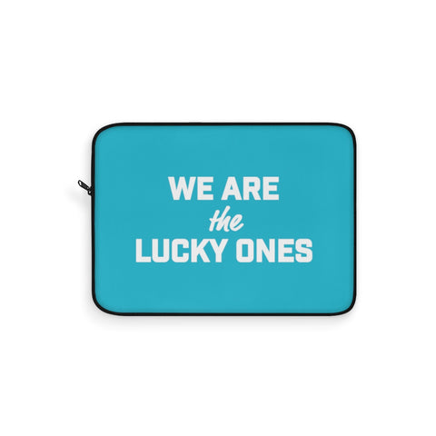 We Are The Lucky Ones Laptop Sleeve