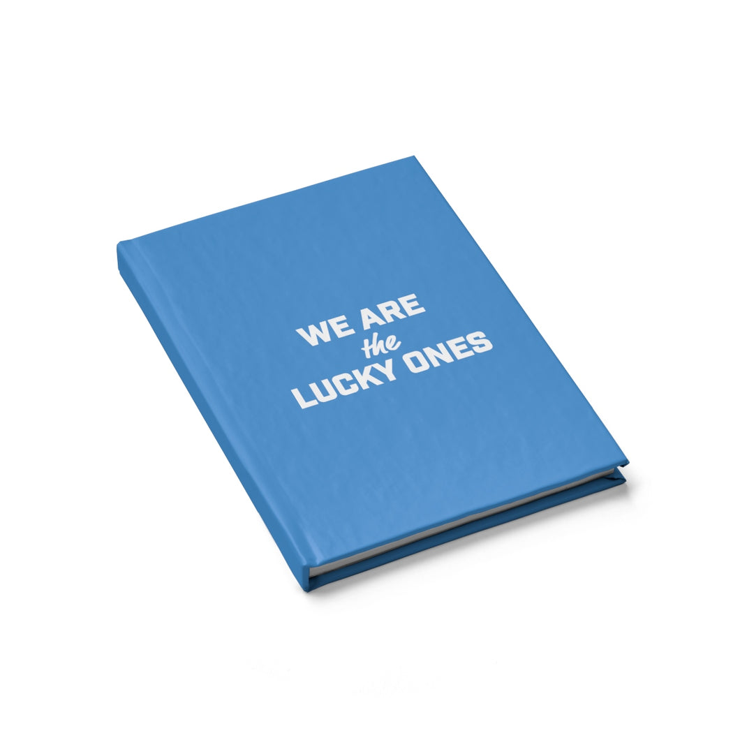 We Are The Lucky Ones Journal - Blank