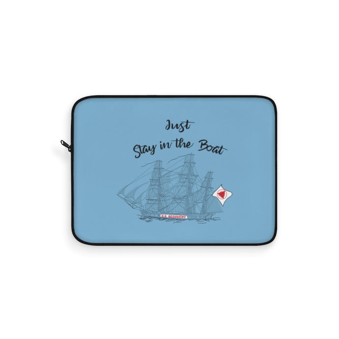 Just Stay In The Boat Laptop Sleeve