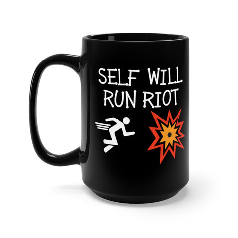 Self Will Run Riot Mug 15oz