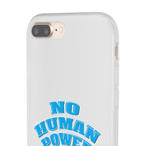 No Human Power Phone Case