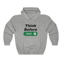 Load image into Gallery viewer, Think Before Send Unisex Heavy Blend™ Hooded Sweatshirt