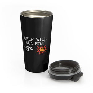 Self Will Run Riot Stainless Steel Travel Mug