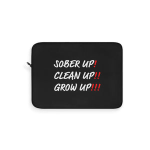 Sober Up Laptop Sleeve