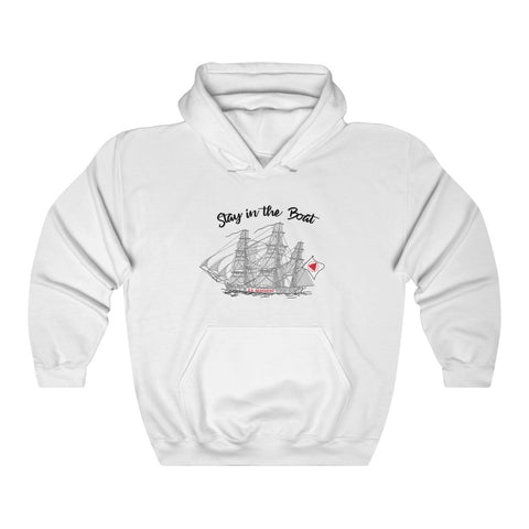Just Stay in the Boat Sweatshirt