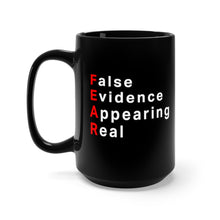 Load image into Gallery viewer, Fear Mug 15oz