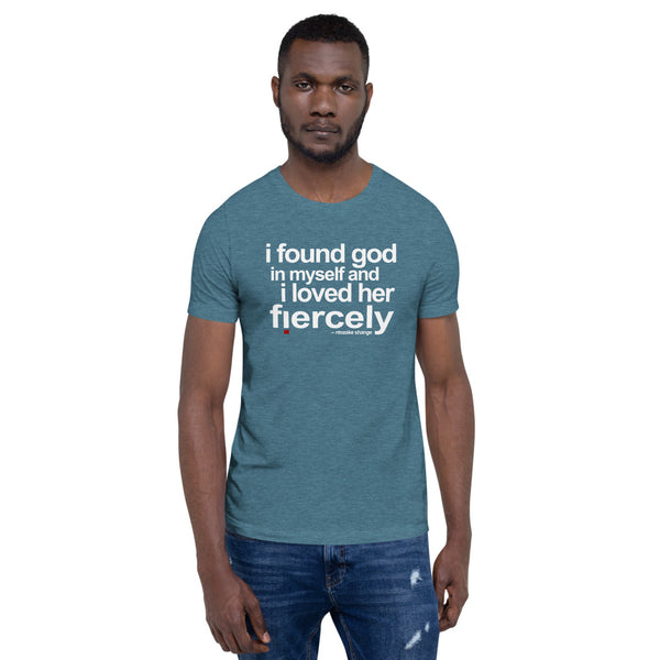 "Ntozake Shange ""i found god..."" tee from the quote collection. Unisex Tee"