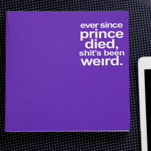 Load image into Gallery viewer, Ever Since Prince Died... - the journal
