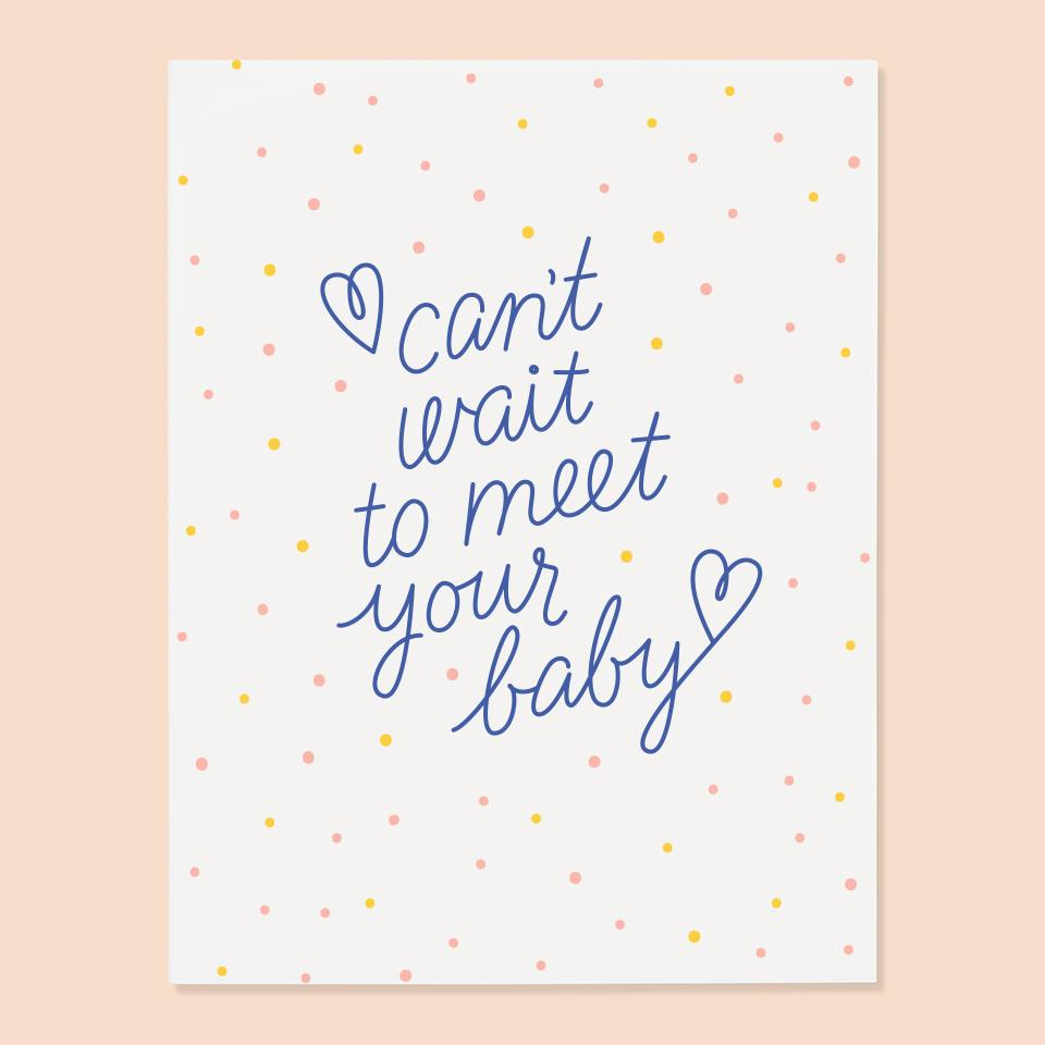 Can't Wait To Meet Your Baby Greeting Card
