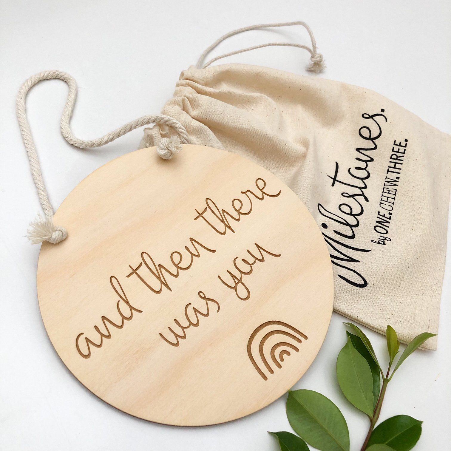 And Then There Was You Wooden Plaque