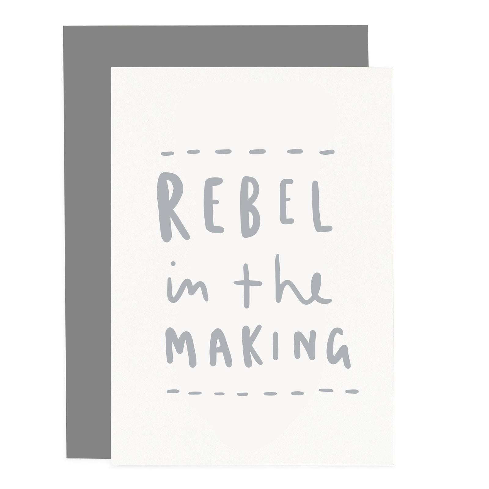 Rebel in the Making Greeting Card