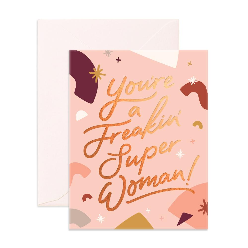 Freakin Super Woman Greeting Card