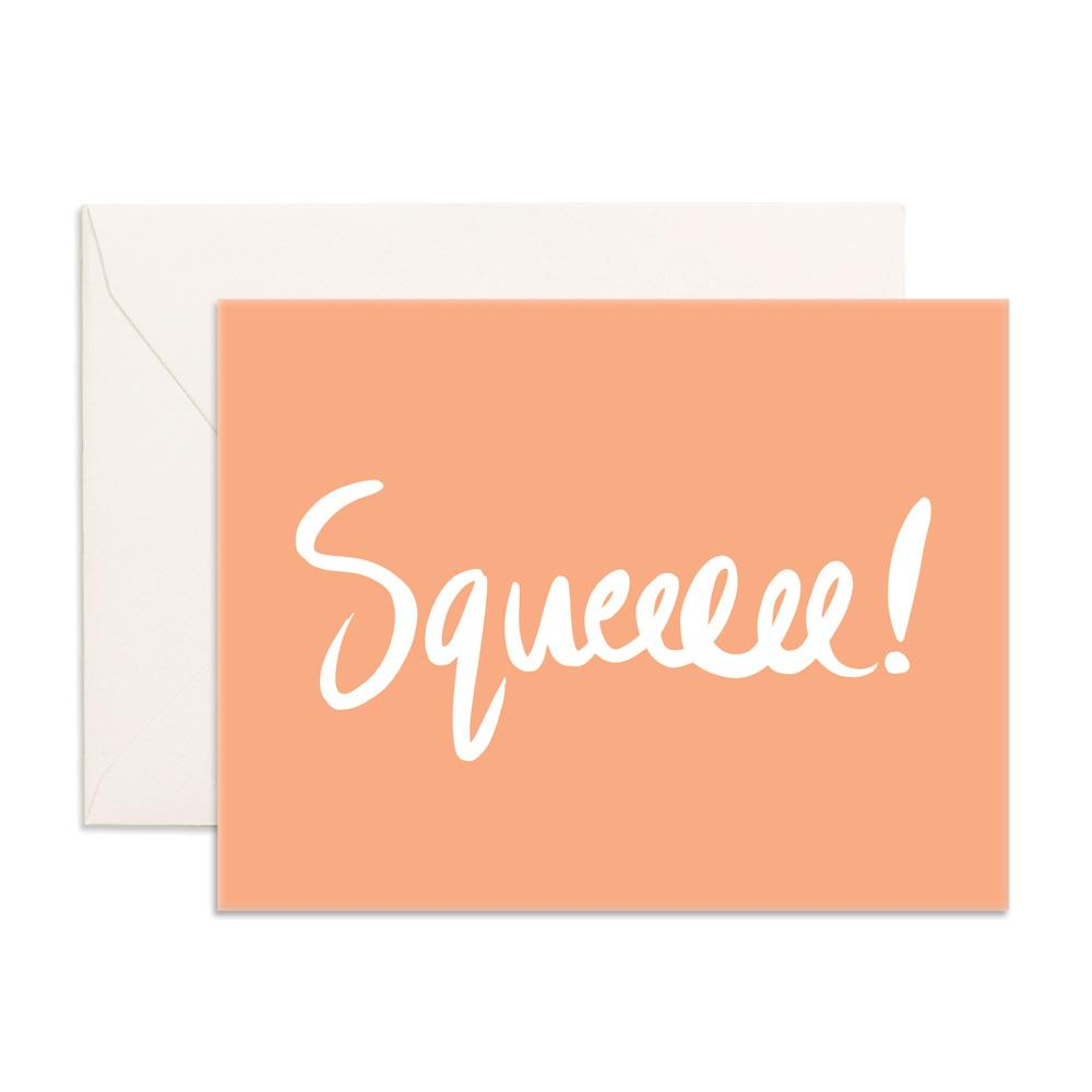 Squeee Greeting Card