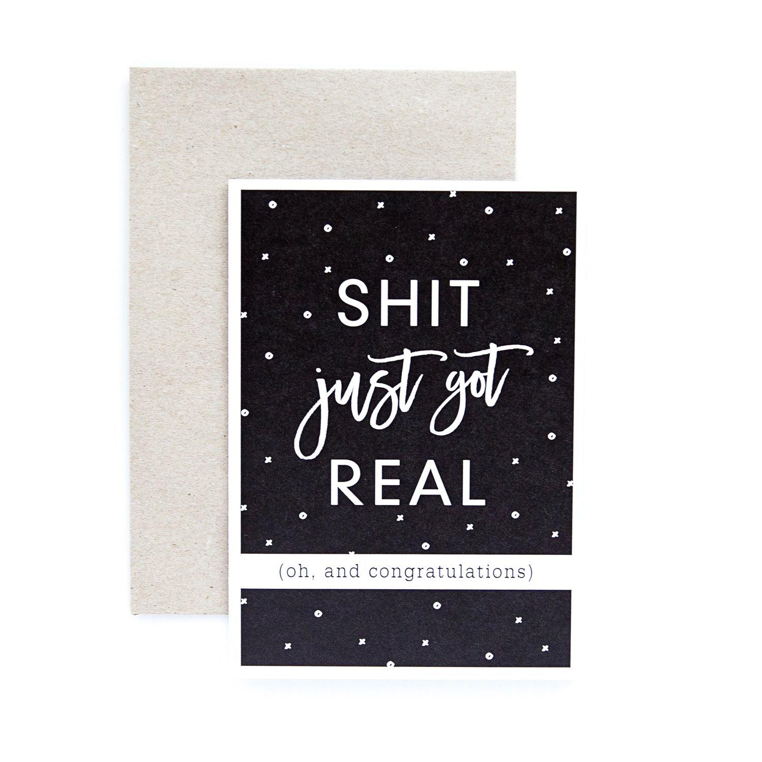 Shit Got Real Greeting Card