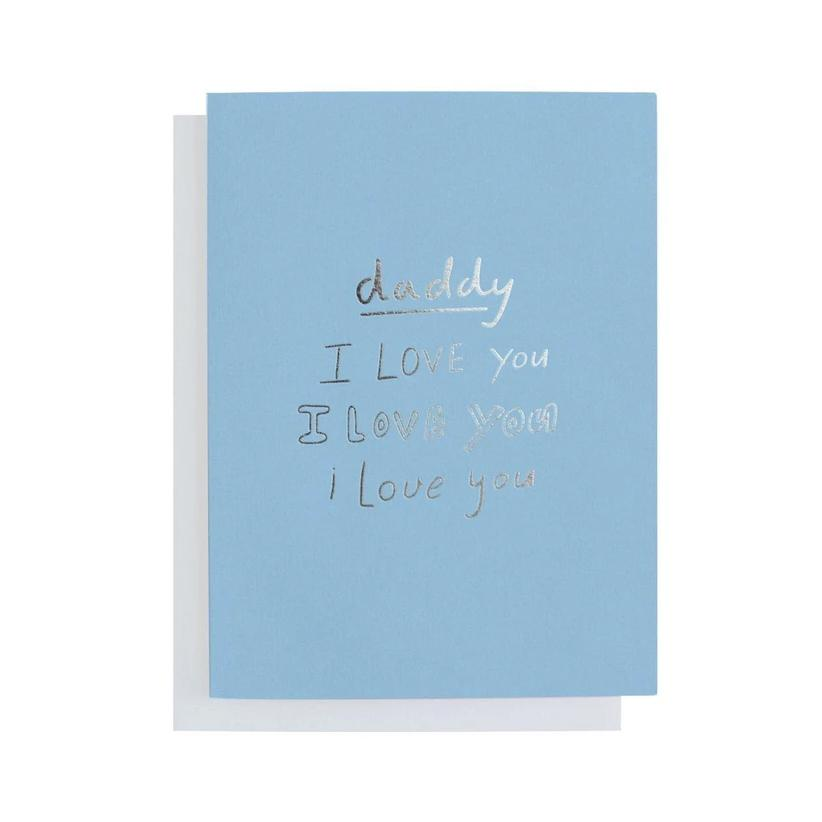 Daddy I Love You Greeting Card