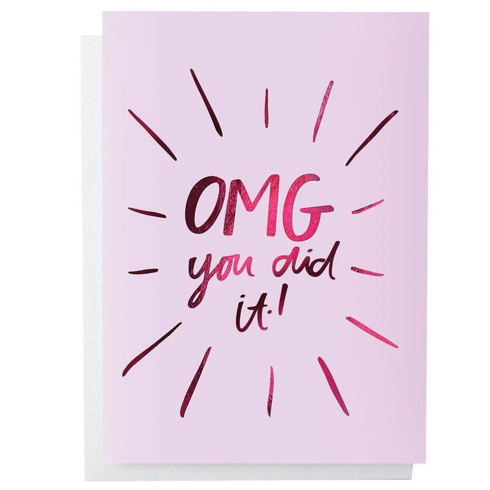 OMG You Did It Greeting Card