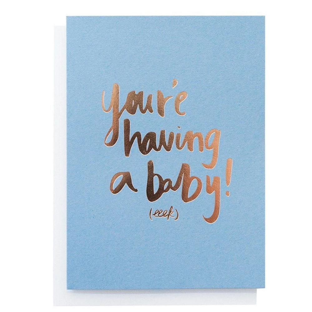 You Are Having a Baby Greeting Card