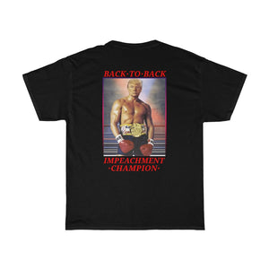 Impeachment Champ - T-Shirt - The Liberty Daily