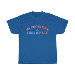 Fund the Police T-Shirt - The Liberty Daily