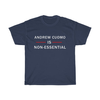 ANDREW CUOMO - Non-Essential Governors T-Shirt - The Liberty Daily
