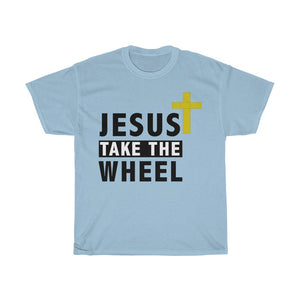 Jesus take the Wheel - T-Shirt - The Liberty Daily
