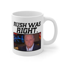 Load image into Gallery viewer, Rush Was Right - Mug