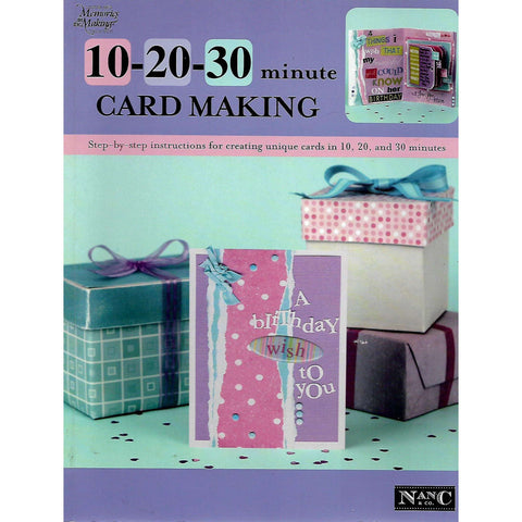 10-20-30 Minute Card Making | Nancy Hill