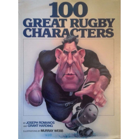 100 Great Rugby Characters | Joseph Romanos, Grant Harding & Murray Webb