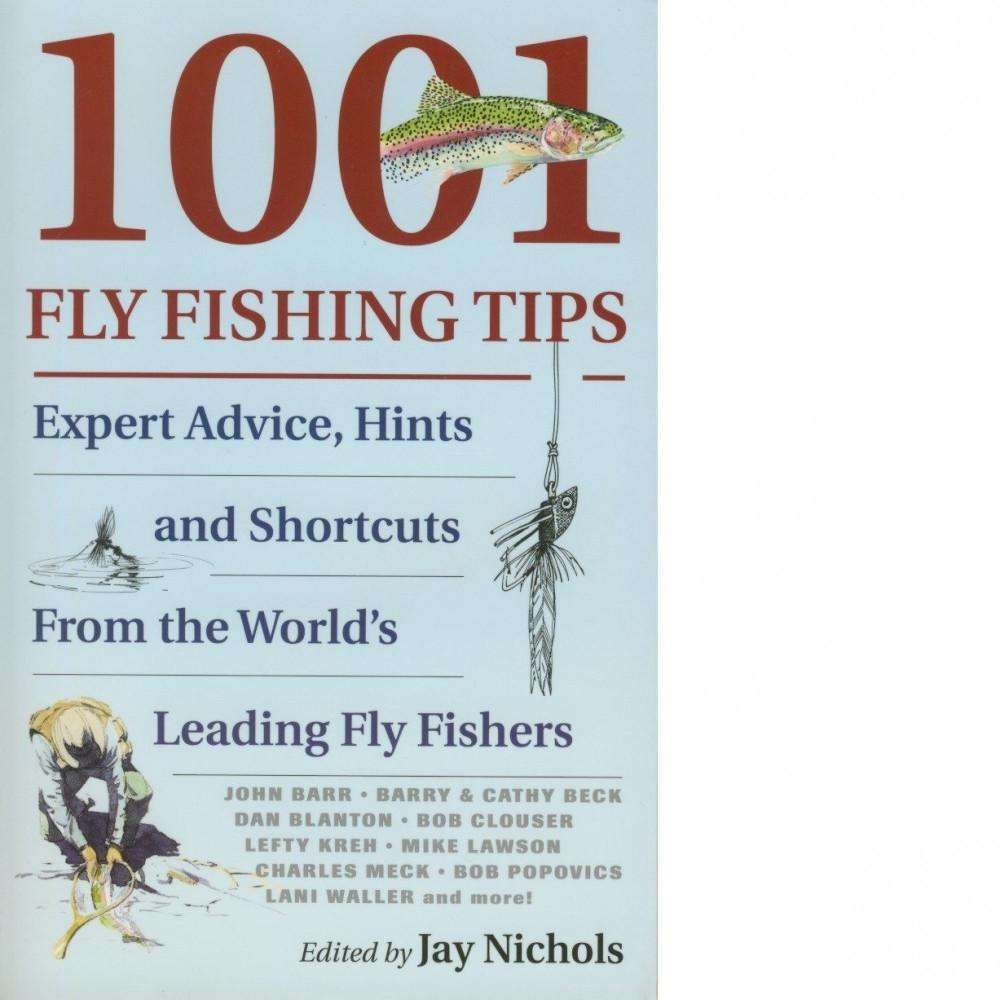 Bookdealers:1001 Fly Fishing Tips | Jay Nichols