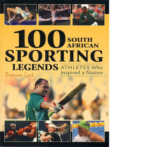100 South African Sporting Legends | Bronwen Leak