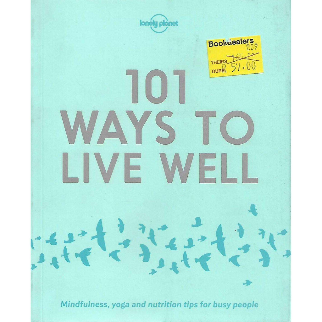 Bookdealers:101 Ways To Live Well | Victoria Joy and Karla Zimmerman