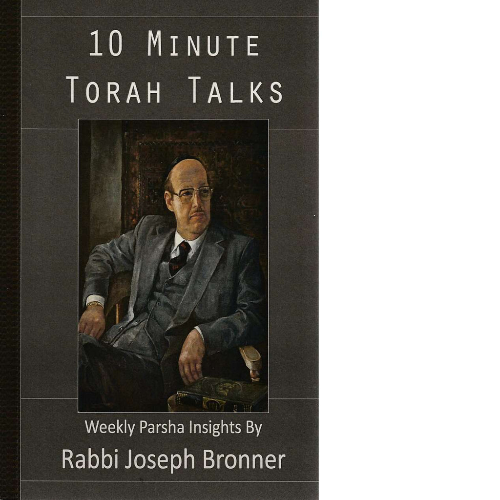 Bookdealers:10 Minute Torah Talks | Rabbi Joseph Bronner