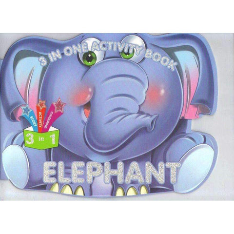 3 in one Activity Book: Elephant