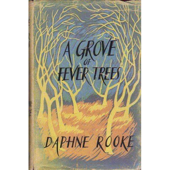 Bookdealers:A Grove of Fever Trees | Daphne Rooke