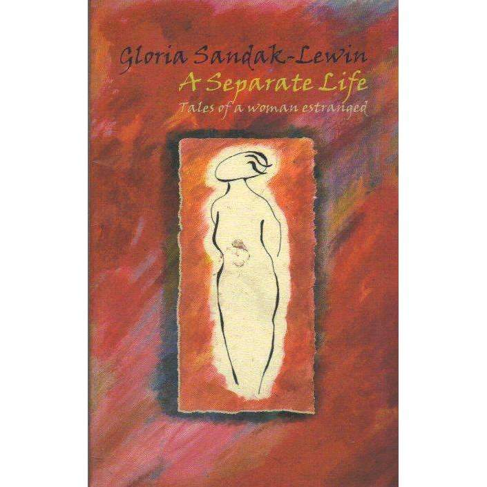 Bookdealers:A Separate Life: Tales of a Woman Estranged | Gloria Sandak-Lewin