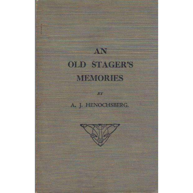 Bookdealers:An Old Stager's Memories | A.J. Henochsberg